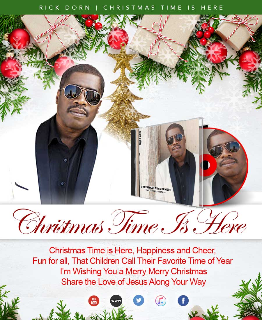 Christmas Time is Here, Happiness and Cheer, Fun for all, That Children Call Their Favorite Time of Year I'm Wishing You a Merry Merry ChristmasShare the Love of Jesus Along Your Way